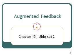1 1 Augmented Feedback PowerPoint PPT Presentation