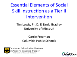Essential Elements of Social Skill Instruction as a Tier II