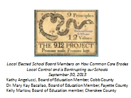 Local Elected School Board Members on How Common Core Erode
