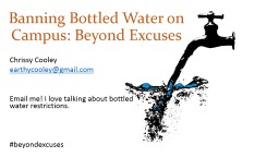 B anning Bottled Water on Campus: Beyond Excuses