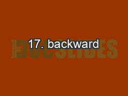 17. backward