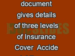CompleteCare Accidental Damage and Theft Cover Conditions Overview This document gives details of three levels of Insurance Cover  Accide ntal Damage Cover Theft Cover and Multi Cover both Ac cidenta PowerPoint PPT Presentation