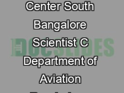 Ind J Aerospace Med    Scientist E Department of Psychology Selection Center South Bangalore Scientist C Department of Aviation Psychology IAM IAF Bangalore Introduction Millions of rupees are spent