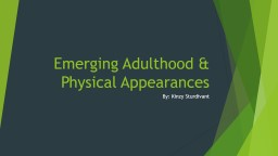 Emerging Adulthood & Physical