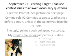 September 21- Learning Target- I can use context clues to a