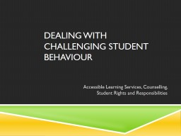 Dealing with Challenging Student Behaviour