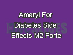 Amaryl For Diabetes Side Effects M2 Forte