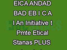 Knowlege Shaing on Ethics fo Chatee Accountants EICA ANDAD BAD EB I C A I An Initiative t Pmte Etical Stanas PLUS  oy t o oto t o o Ct Aott t o to tt t t t o to ot tyt to to o o