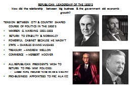 REPUBLICAN LEADERSHIP OF THE 1920'S