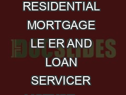ACCUSATION IN SUPPORT OF NOTICE OF INTEN T TO ISSUE AN ORDER SUS PENDING RESIDENTIAL MORTGAGE LE ER AND LOAN SERVICER LICENSE                    State of California Department of Business Oversight M
