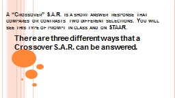 "A ""Crossover"" S.A.R. is a short answer response that co"