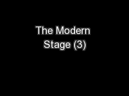 The Modern Stage (3)