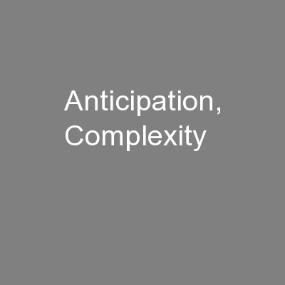 Anticipation, Complexity