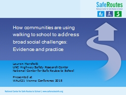 How communities are using walking to school to PowerPoint PPT Presentation