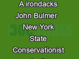 New York State Conservationist April  ON THE D TO ECOVERY Acid in nd the A irondacks John Bulmer   New York State Conservationist April  Bicknells thrush Je Nadler USDA Forest Service SRS Bugwood