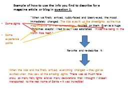 Example of how to use the info you find to describe for a m