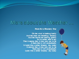 More about the Weather ...