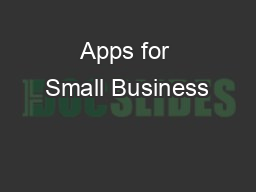 Apps for Small Business PowerPoint PPT Presentation