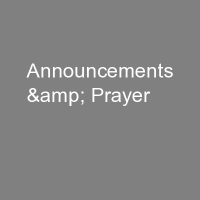 Announcements & Prayer