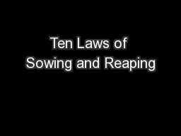 Ten Laws of Sowing and Reaping