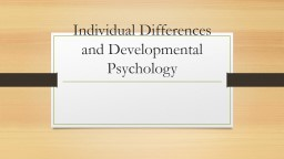 Individual Differences and PowerPoint PPT Presentation