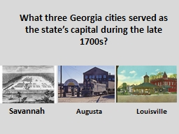 What three Georgia cities served as the state's capital d
