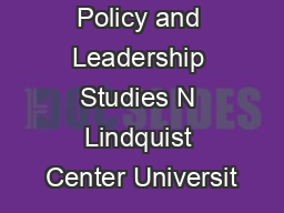 Educational Policy and Leadership Studies N Lindquist Center Universit