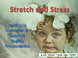 Stretch and Stress