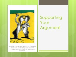 Supporting Your Argument PowerPoint PPT Presentation