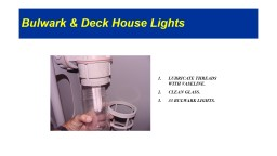 Bulwark & Deck House Lights PowerPoint PPT Presentation