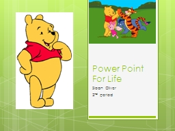 Power Point For Life PowerPoint PPT Presentation