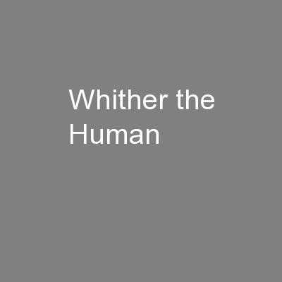 Whither the Human