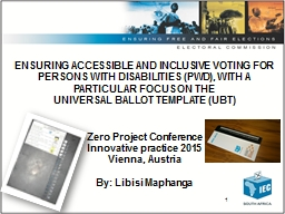 1 ENSURING ACCESSIBLE AND INCLUSIVE VOTING FOR PERSONS WITH