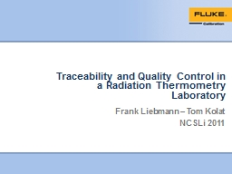 Traceability and Quality Control in a Radiation Thermometry