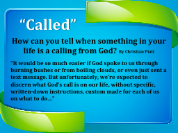 """""""Called"""""""