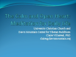 The Calm and Open Heart: