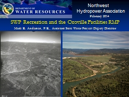 SWP Recreation and the Oroville Facilities RMP PowerPoint PPT Presentation