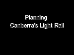 Planning Canberra's Light Rail