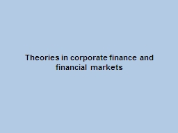Theories in corporate finance and financial markets