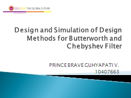 Design and Simulation of Design Methods for Butterworth and PowerPoint PPT Presentation