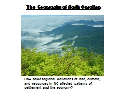 The Geography of North Carolina PowerPoint PPT Presentation