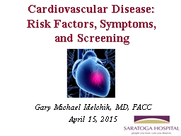 Cardiovascular Disease: Risk Factors, Symptoms, and Screeni
