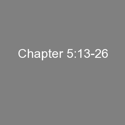 Chapter 5:13-26