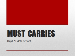 MUST CARRIES