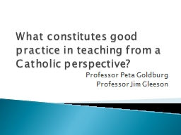 What constitutes good practice in teaching from a Catholic