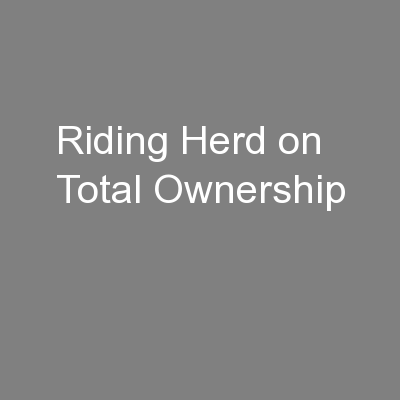 Riding Herd on Total Ownership