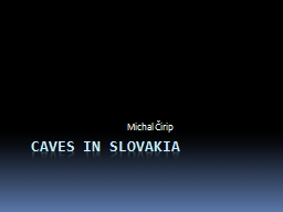 Caves in Slovakia