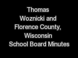 Thomas Woznicki and Florence County, Wisconsin School Board Minutes