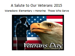 A Salute to Our Veterans 2015