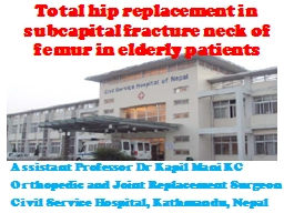 Total hip replacement in